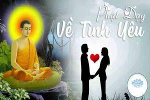 Lời phật dạy về tình yêu mọi sự đều là tùy duyên