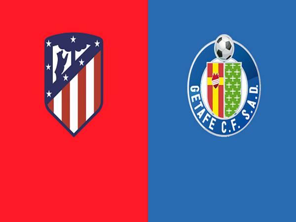 Soi kèo Atletico Madrid vs Getafe, 01h15 ngày 31/12