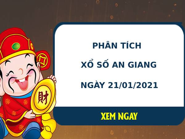 Phân tích kết quả XS An Giang ngày 21/01/2021