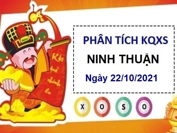 Phân tích KQXSNT ngày 22/10/2021 chốt số Ninh Thuận
